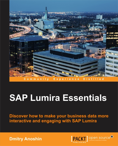 SAP Lumira Essentials by Dmitry Anoshin Packt Publishing
