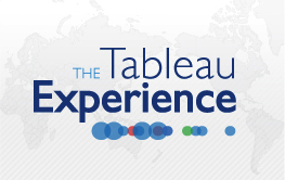 The Tableau Experience